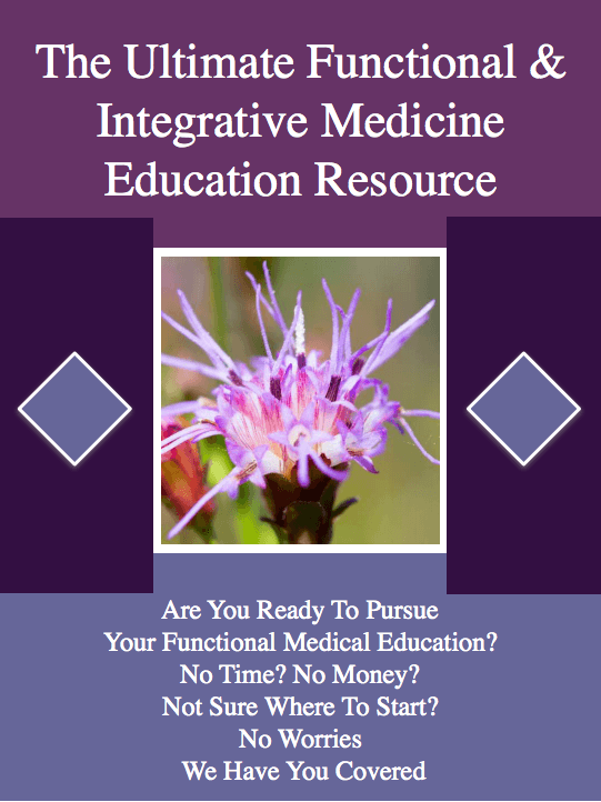 The Ultimate Functional And Integrative Medicine Education Resource - Yours For Free