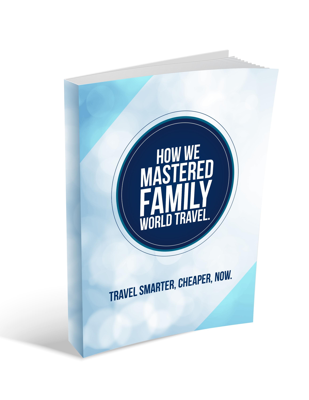 How we mastered family world travel
