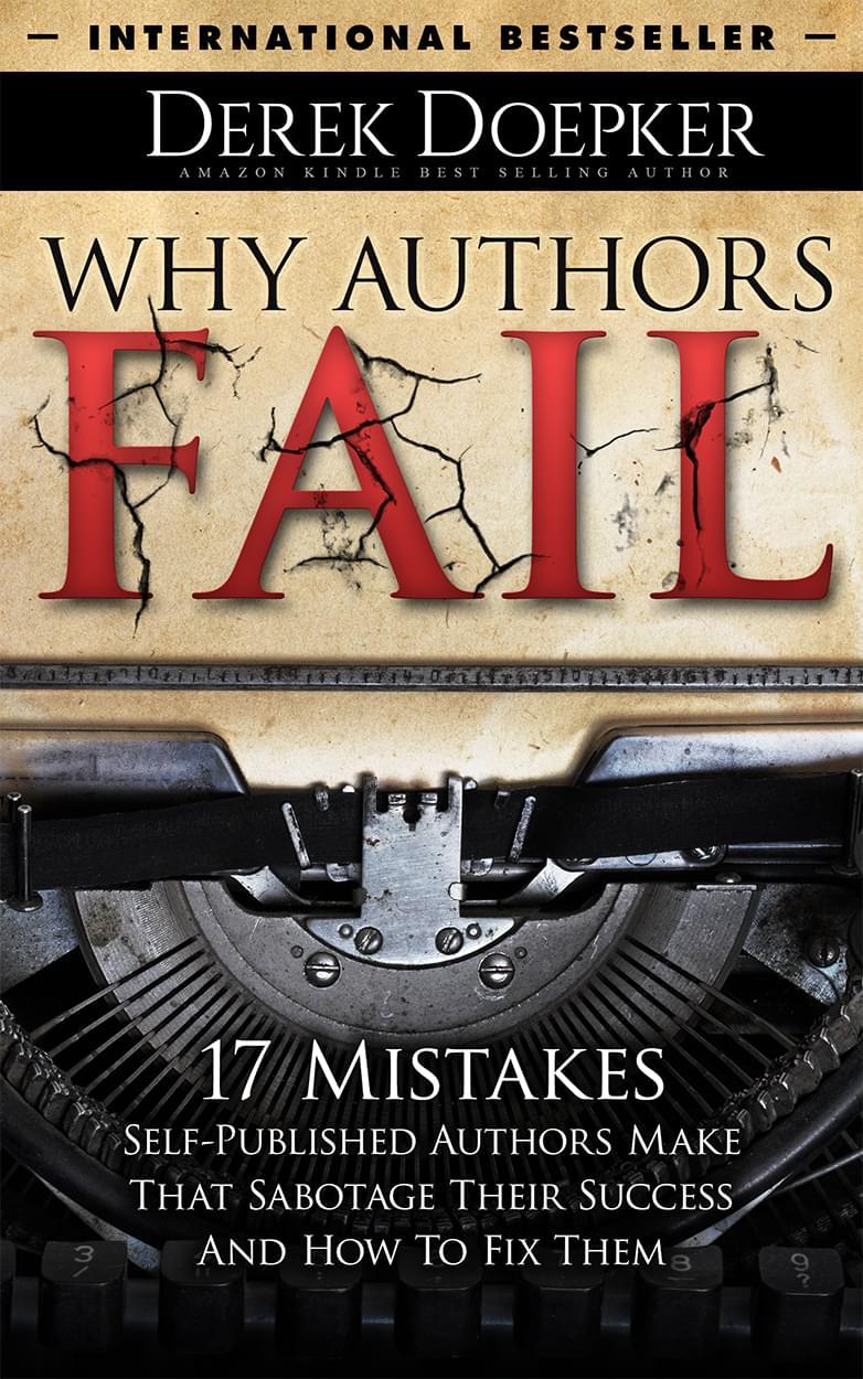 Why Authors Fail by Derek Doepker
