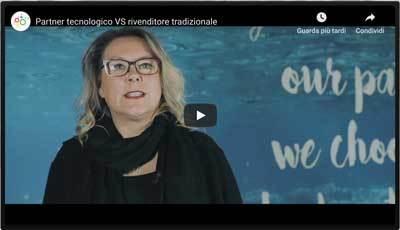 Video Differenza tra Partner Tecnologico e Rivenditore Generalista