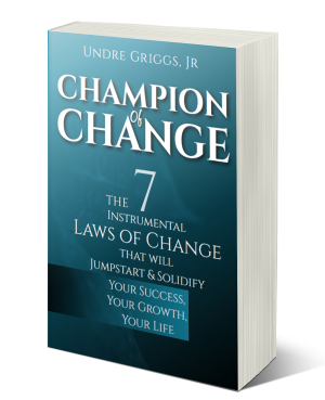 champion of change, self-help book, book on accomplishing goals, keeping resolutions