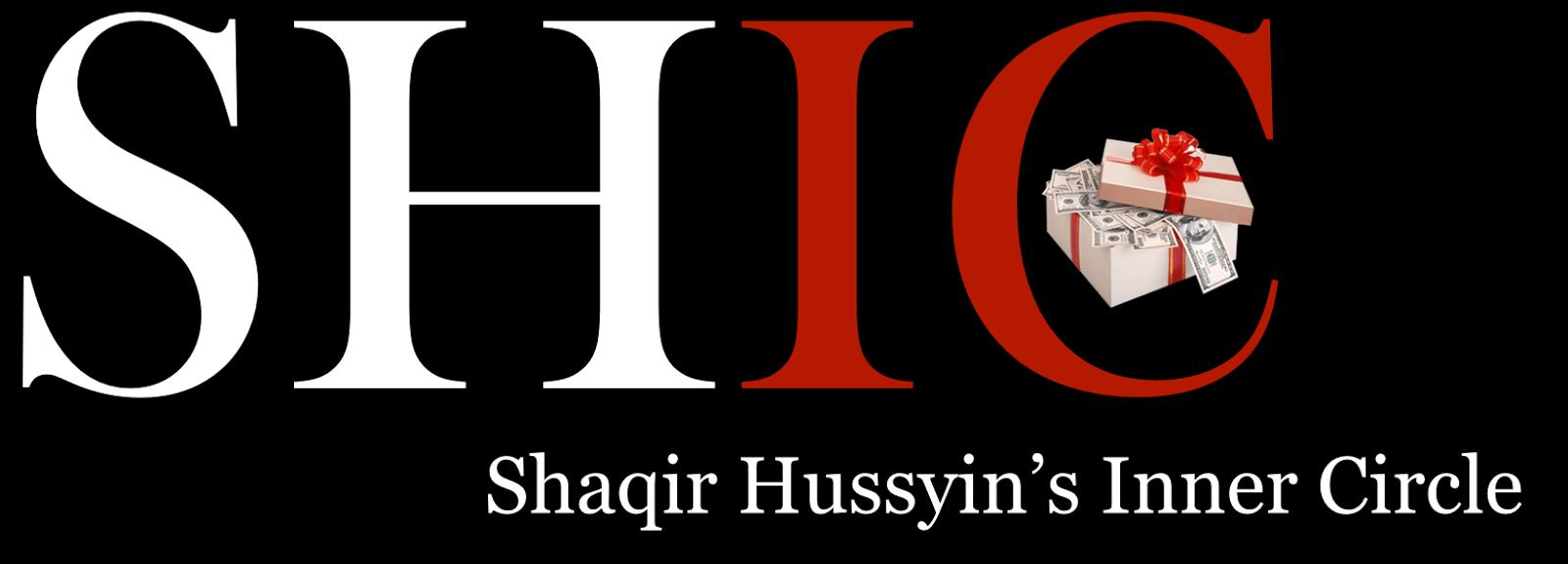 Shaqir Hussyin Inner Circle (SHIC)