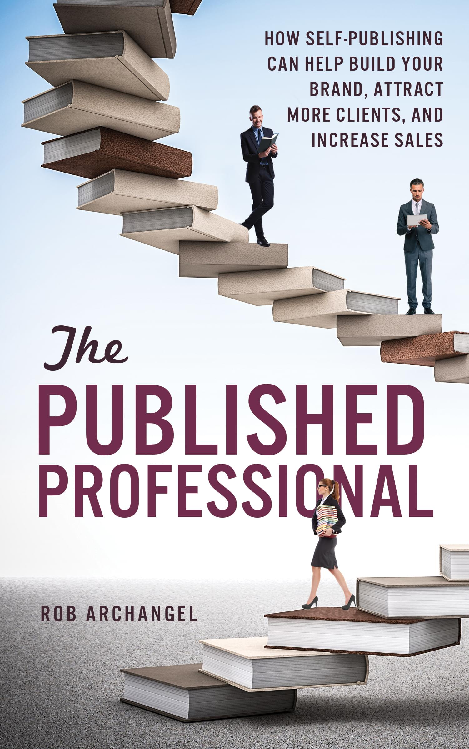 The Published Professional by Rob Archangel