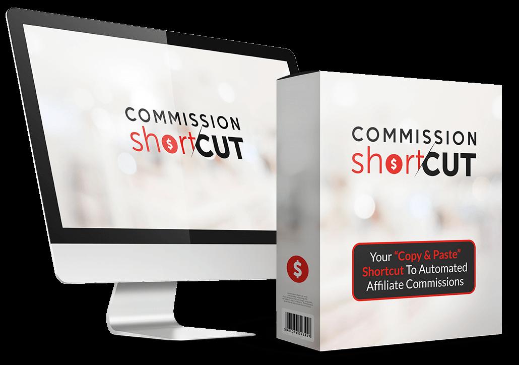 Commission Shortcut bonus