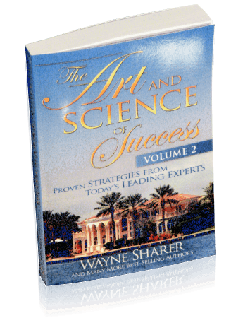 Art and Science of Success: Vol 2 by Wayne Sharer