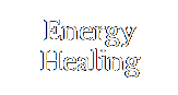 Energy Healing - The body and mind are able to work wonders. Sometimes we just need a little guidance