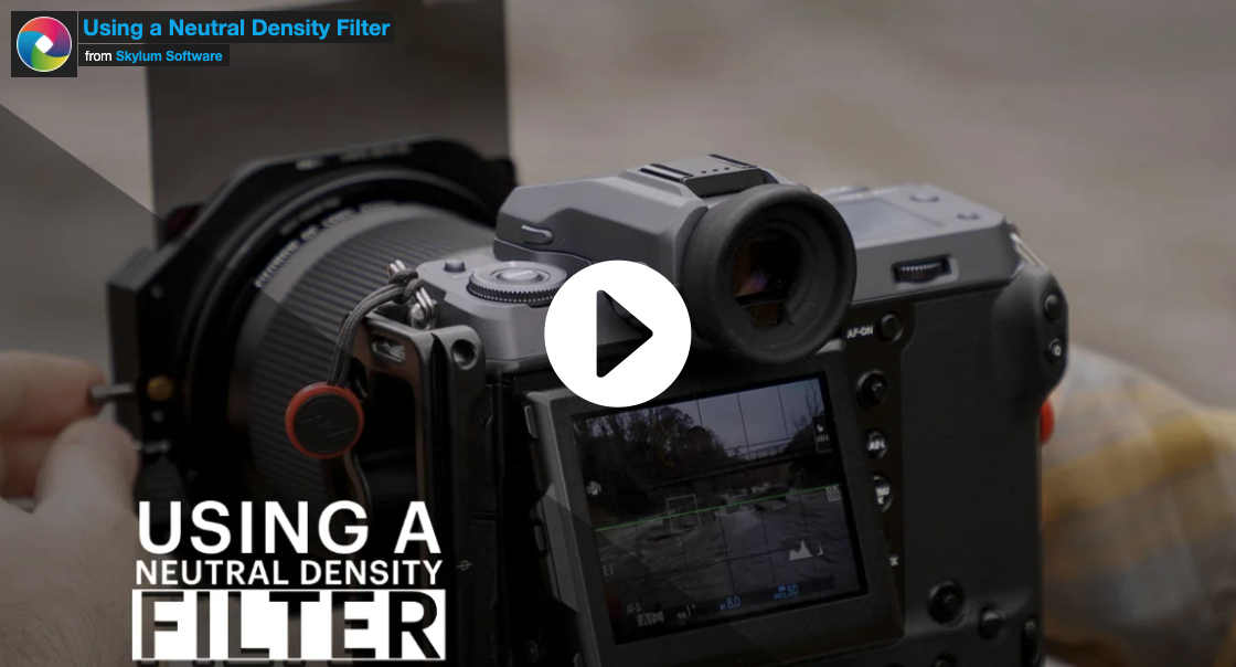 Using a Neutral Density Filter for Epic Images