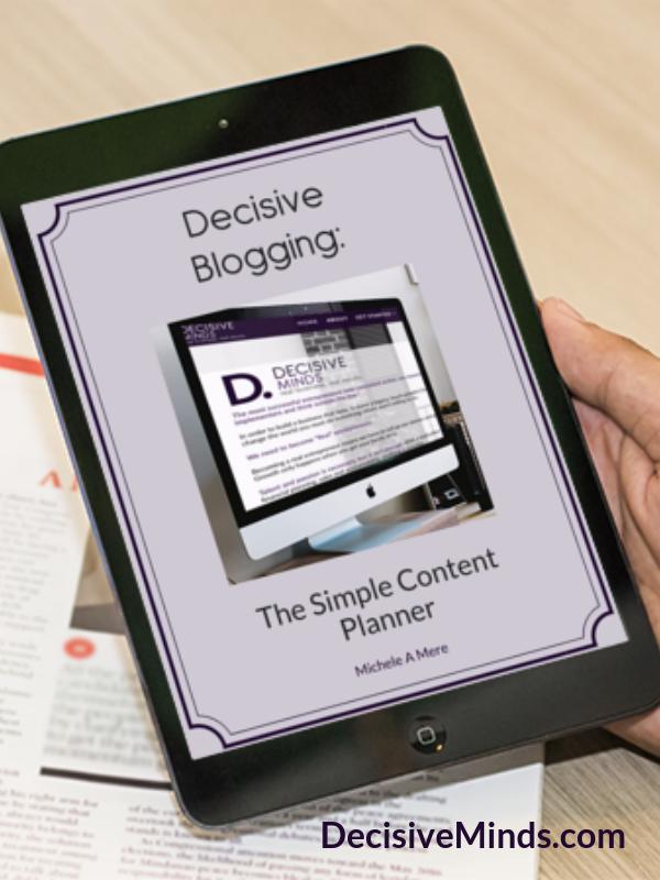 Decisive Blogging