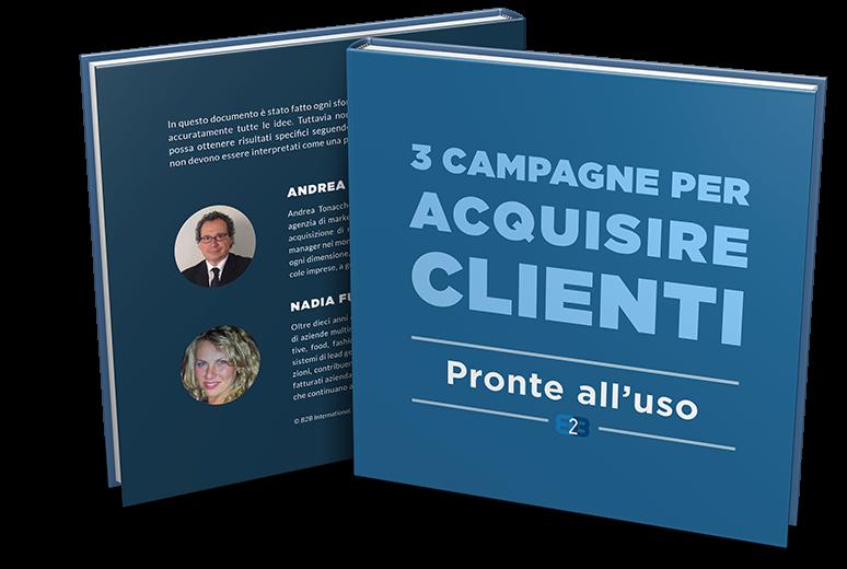 3 campagne per acquisire clienti