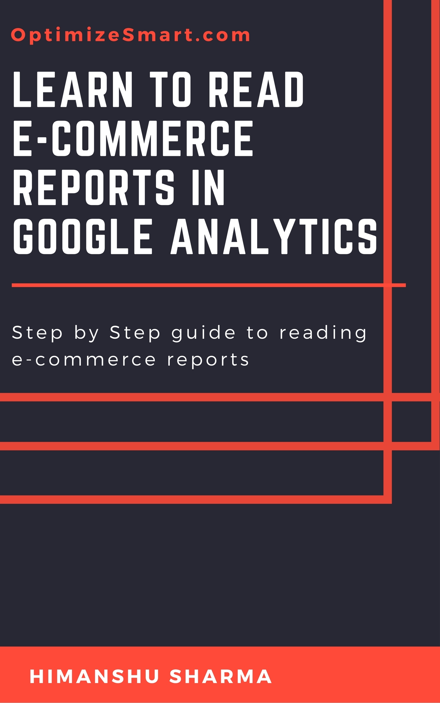 Learn to read E-Commerce Reports in Google Analytics