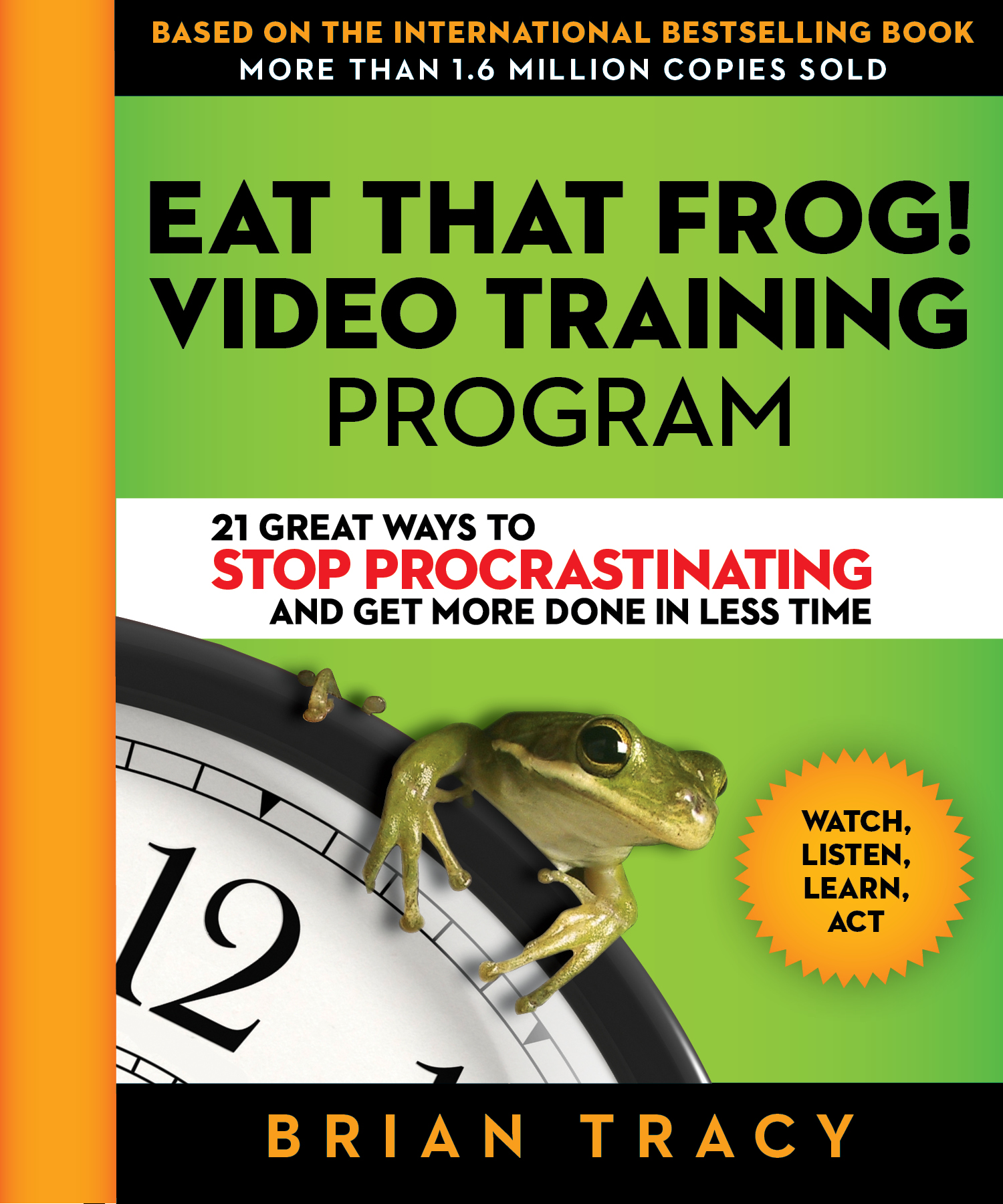 Eat That Frog! Video
