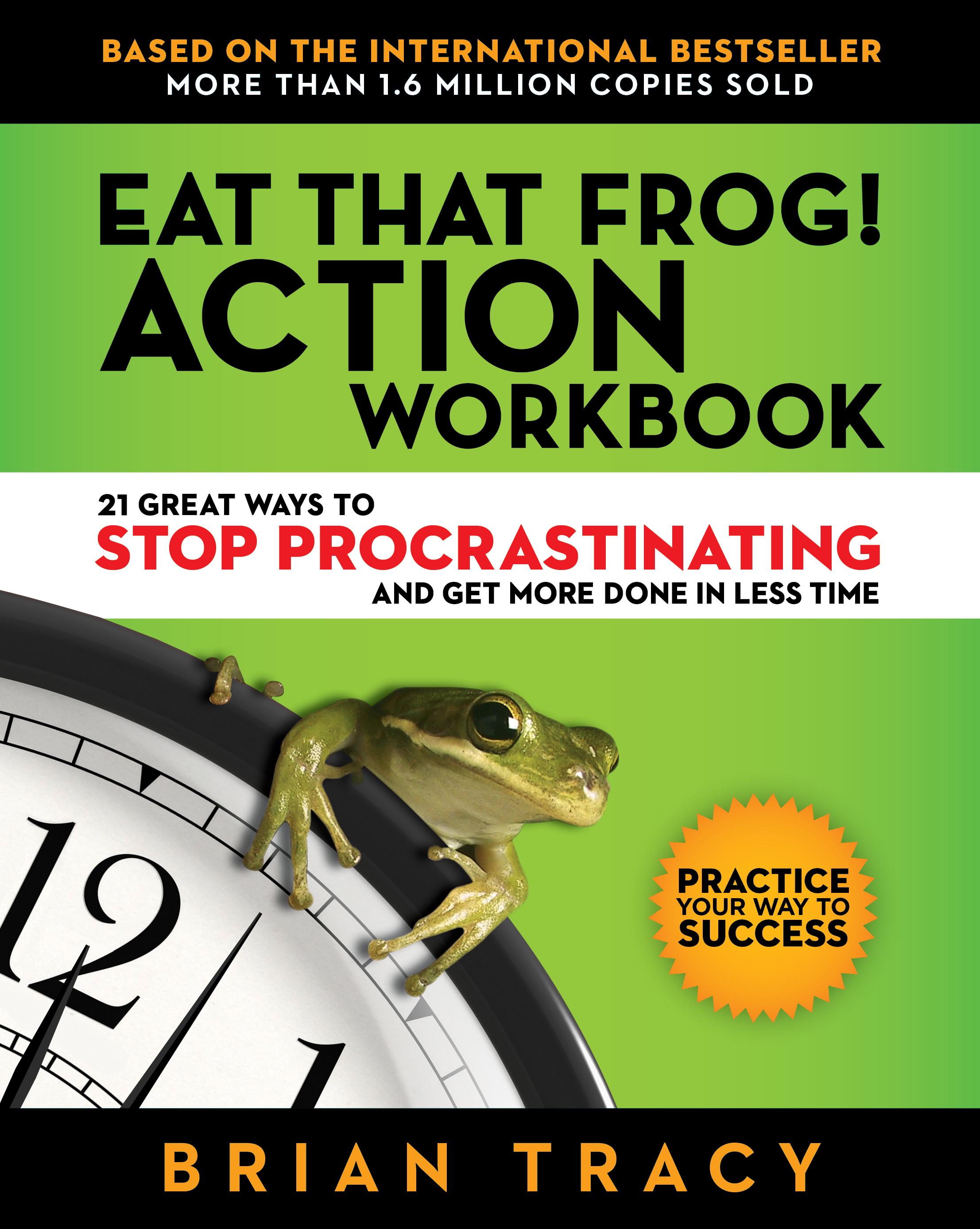 Eat That Frog! Workbook