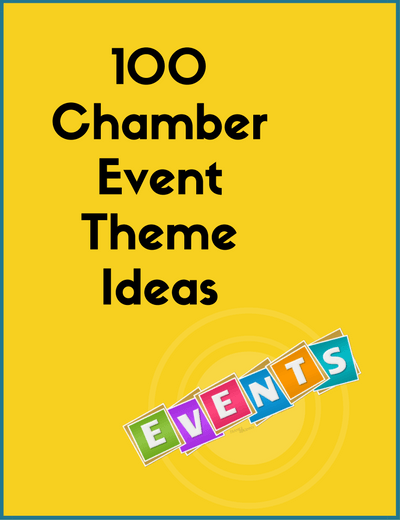 100 Chamber Event Theme Ideas