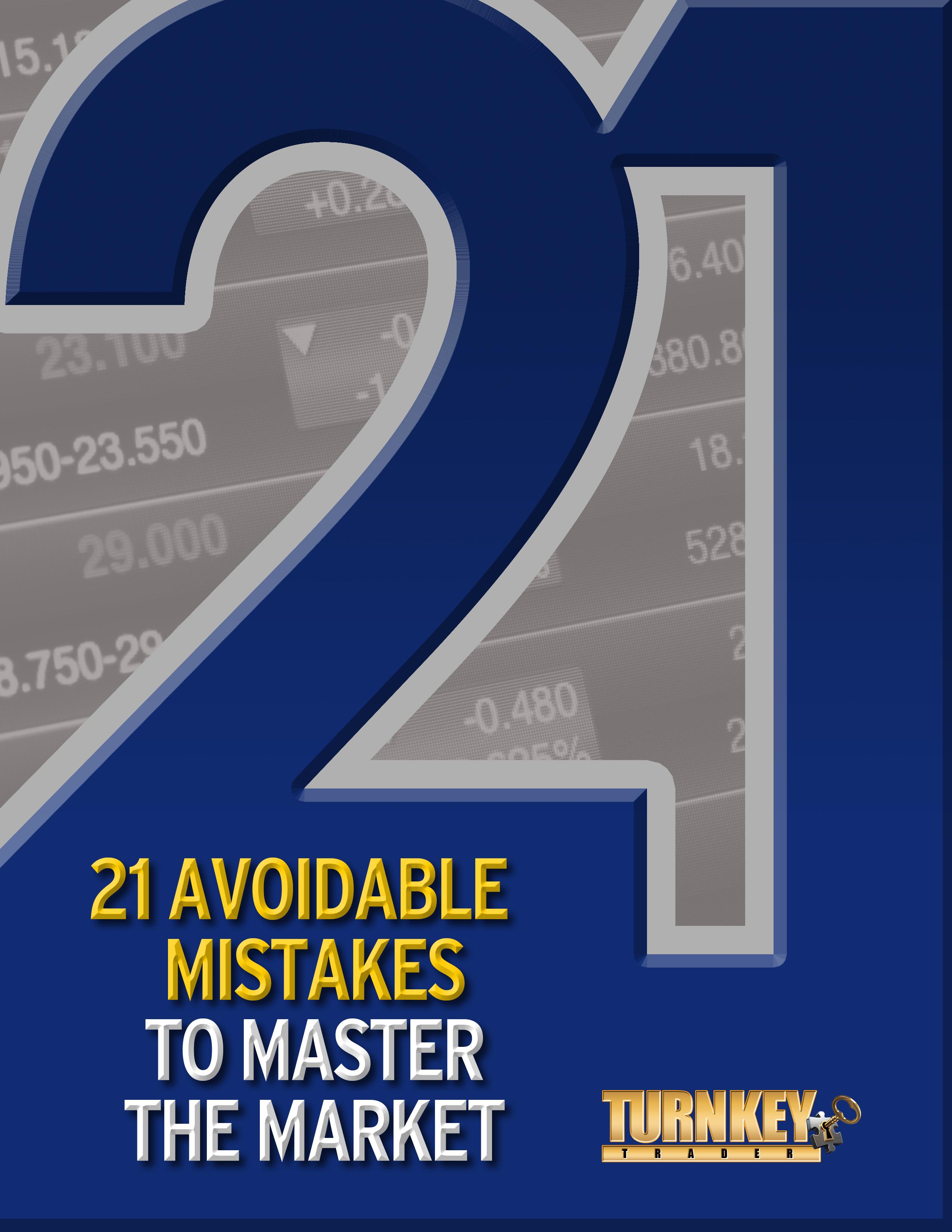21 Mistakes to Avoid