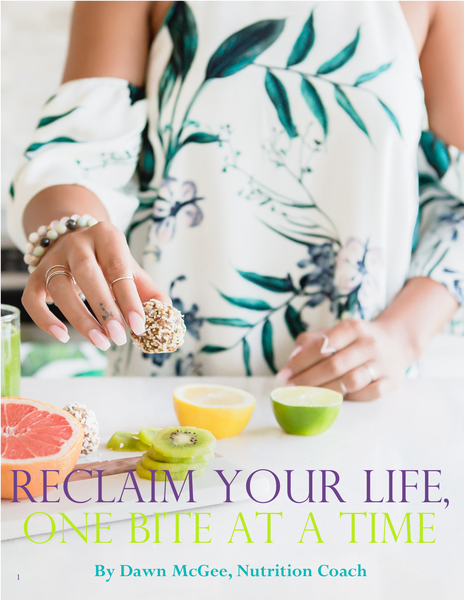 eBook Cover - Reclaim Your Life One Bite at a Time by Dawn McGee