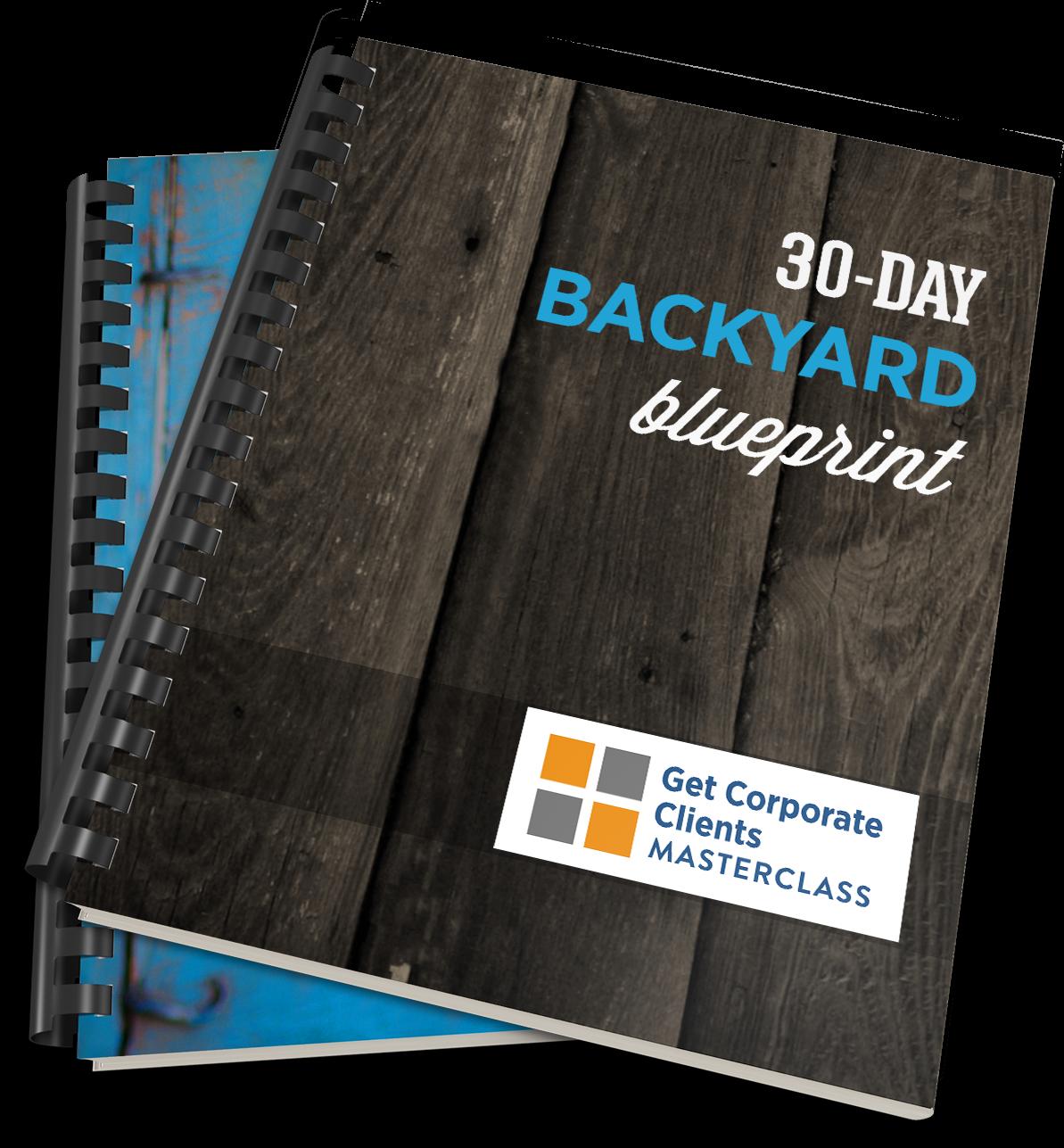 30-Day Backyard Blueprint