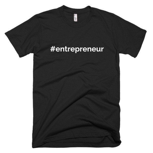 #entrepreneur black t-shirt