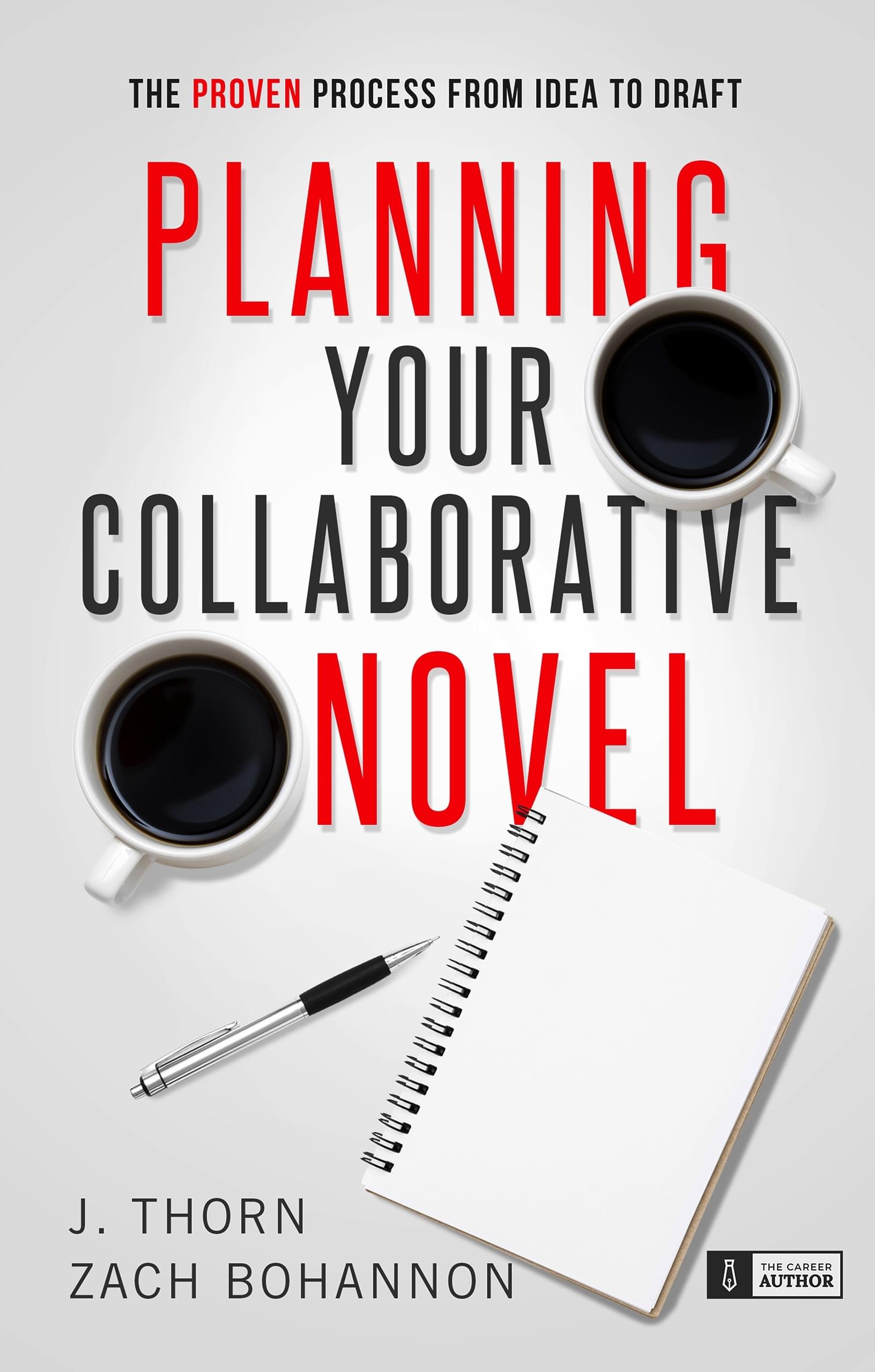 Planning Your Collaborative Novel by J. Thorn