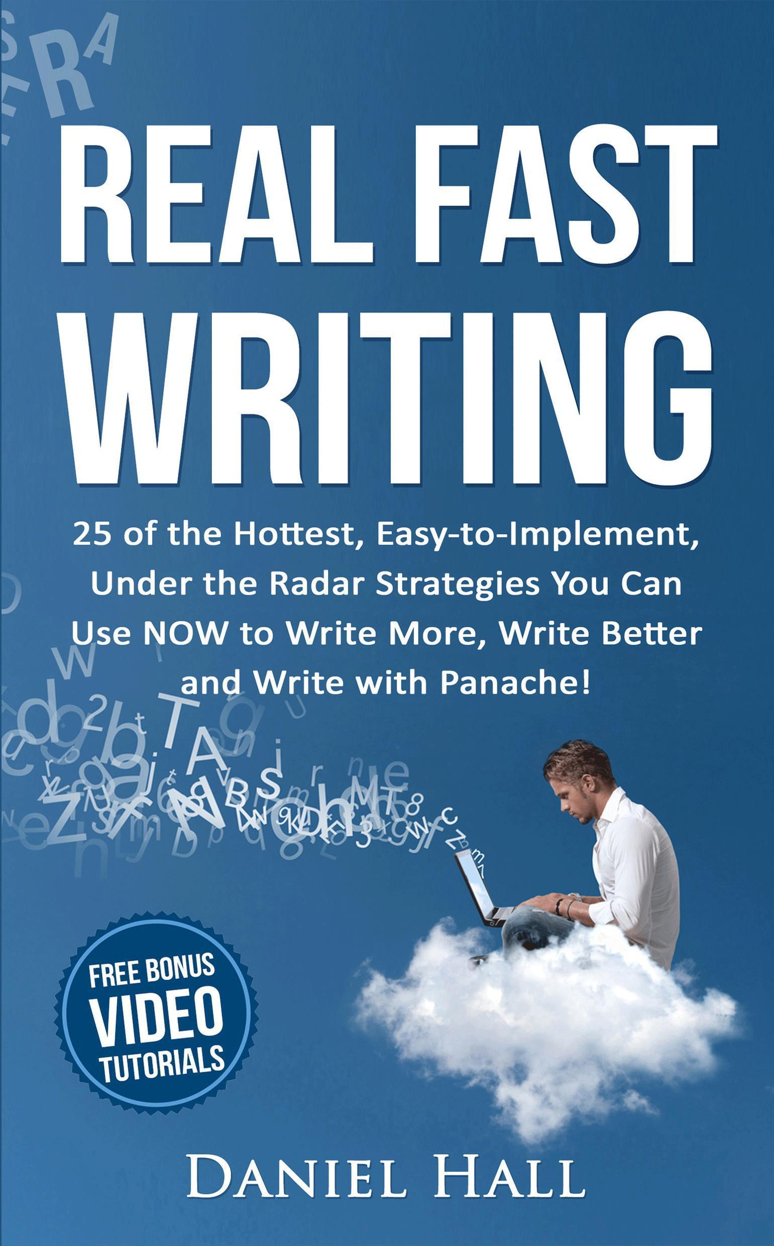Real Fast Writing by Daneil Hall