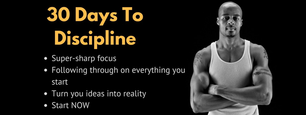30 Days To Discipline
