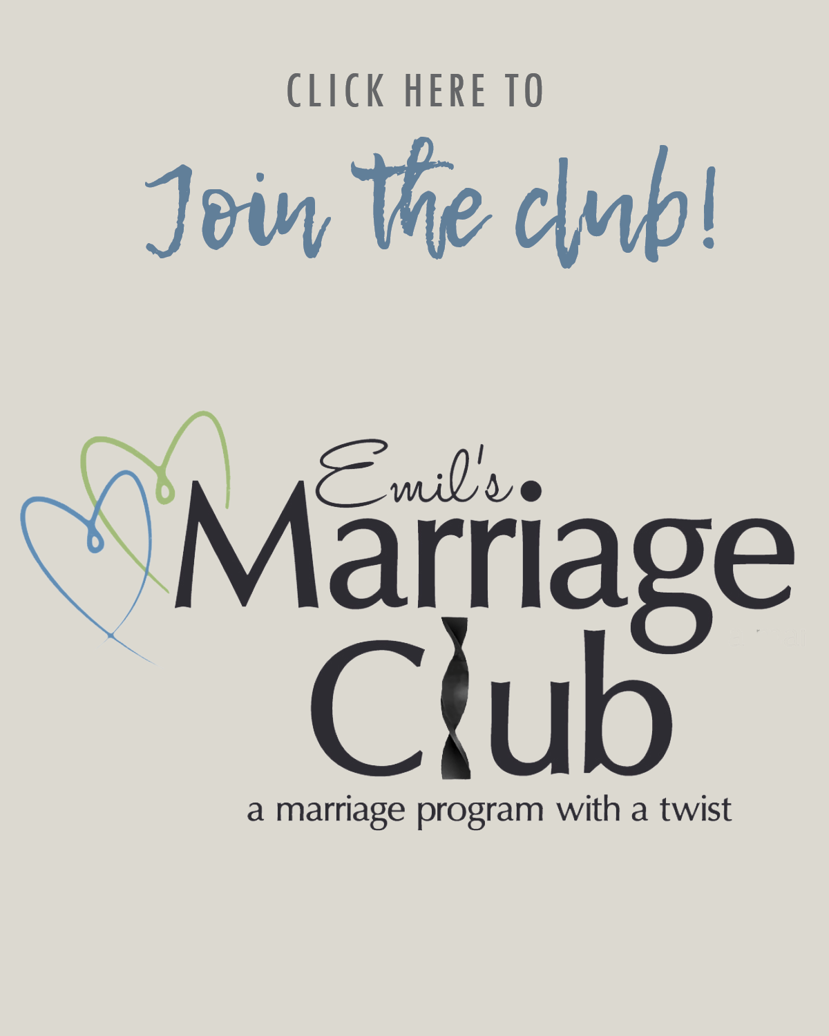 Join Emil's Marriage Club. A marriage program with a twist