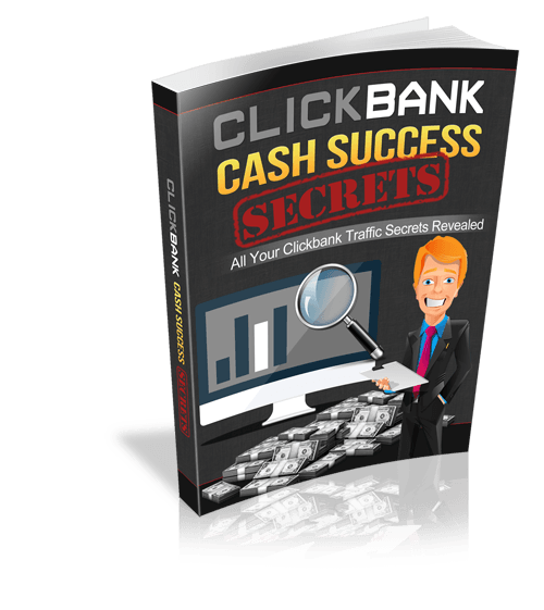 Click Bank Cash Success Secrets