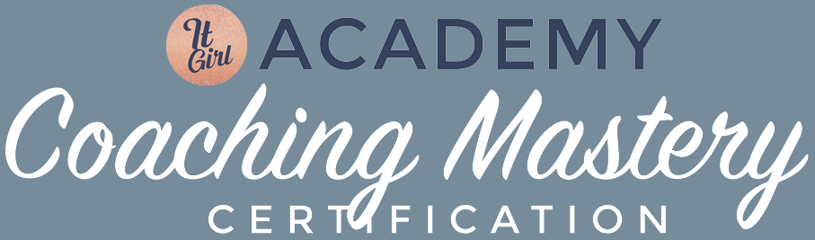 It Girl Academy Coaching Mastery Certification