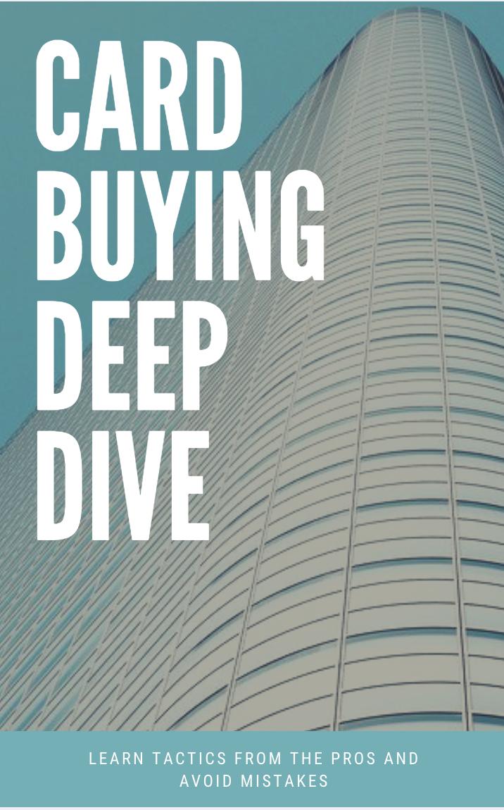 card buying deep dive
