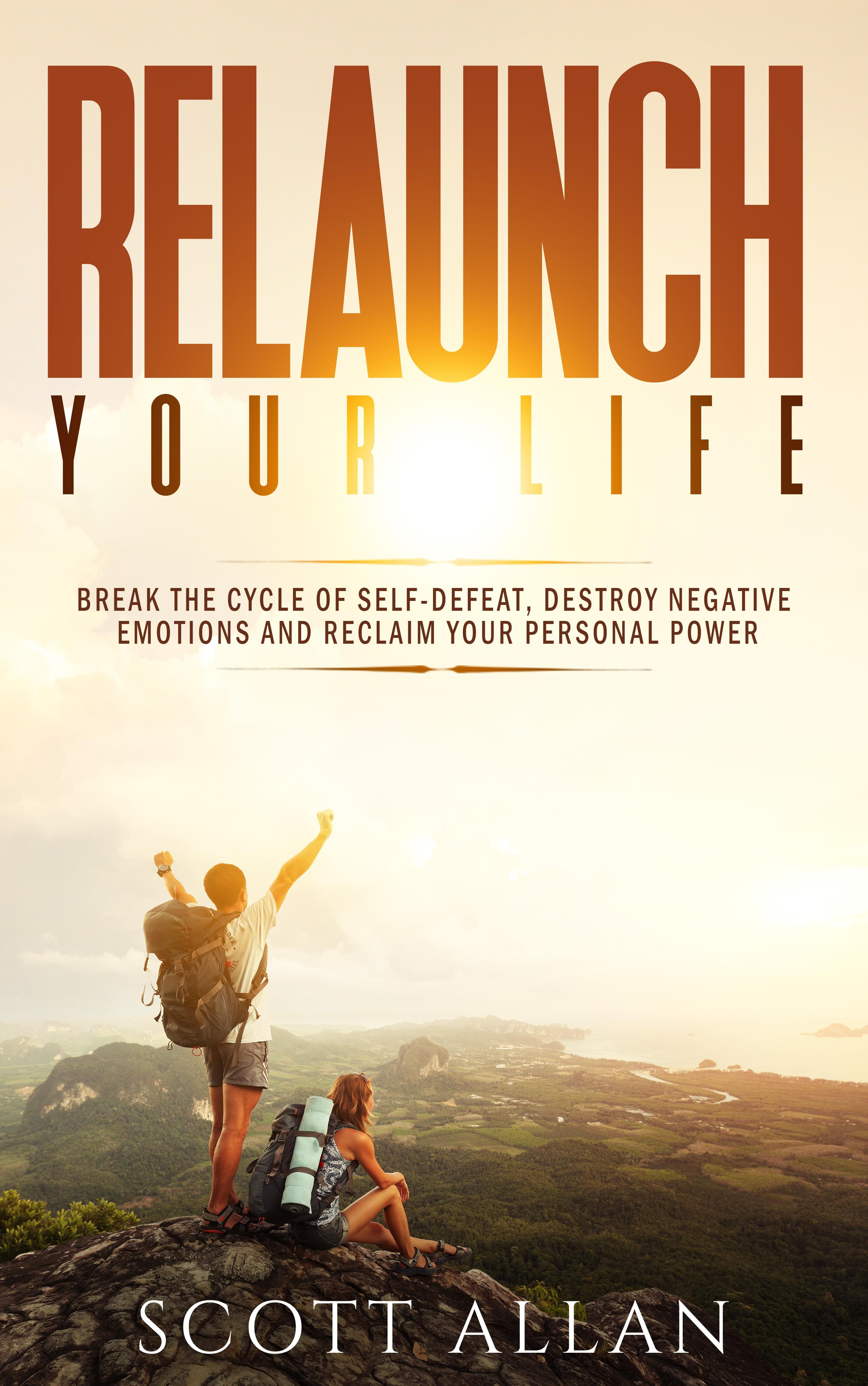 Relaunch Your Life by Scott Allan