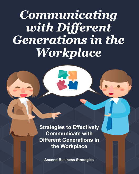 FREE DOWNLOAD: COMMUNICATING WITH DIFFERENT GENERATIONS IN THE WORKPLACE