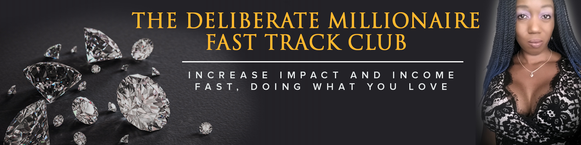 The Deliberate Millionaire Fast Track Club With Rosemary Nonny Knight