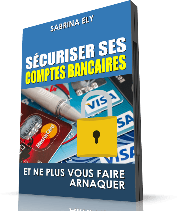 sécuriser ses comptes en banque
