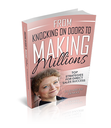 From Knocking on Doors to Making Millions by Elizabeth Demas