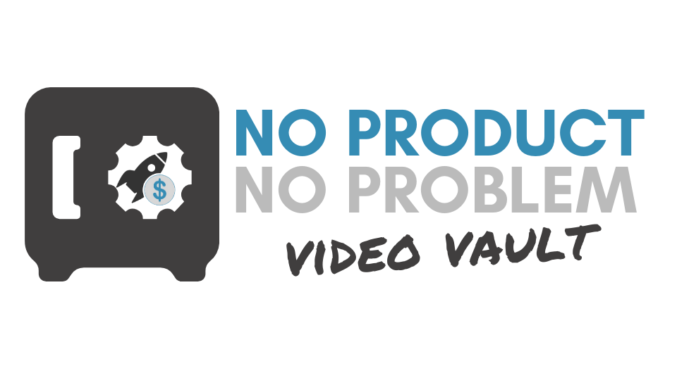 No Product No Problem swipe files and checklists