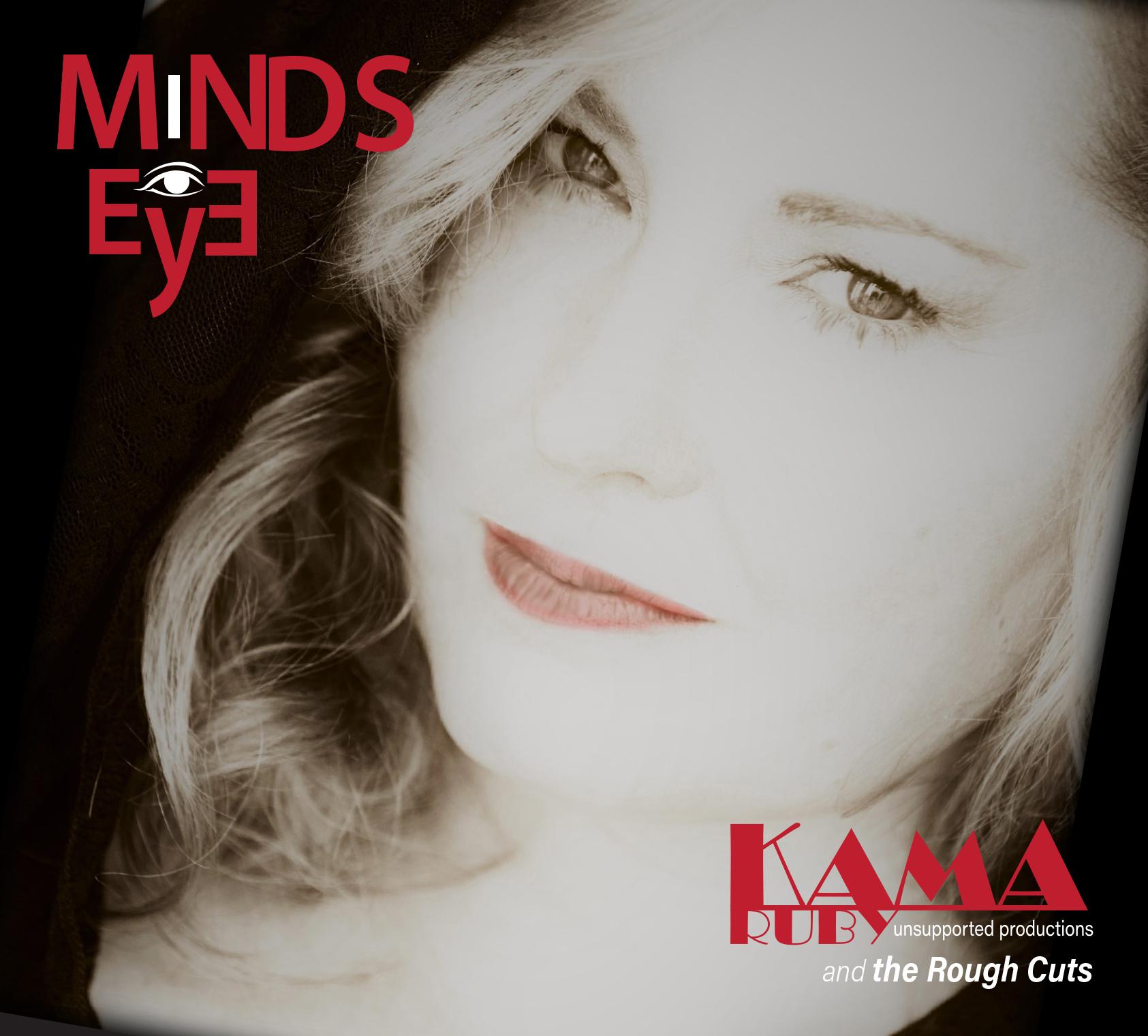 """Kama Ruby """"Mind's Eye"""""""