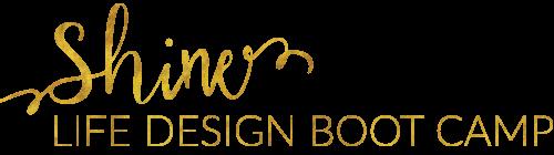 SHINE Life Design Boot Camp