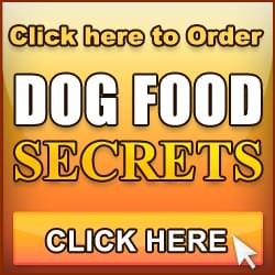 Click here to order DOG FOOD SECRETS.