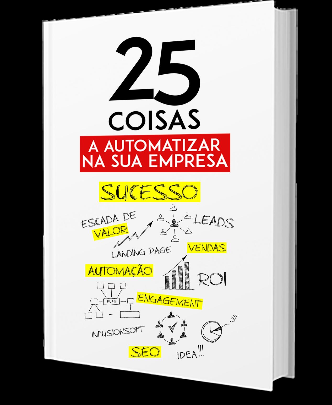 25 Coisas a AUTOMATIZAR na sua Empresa