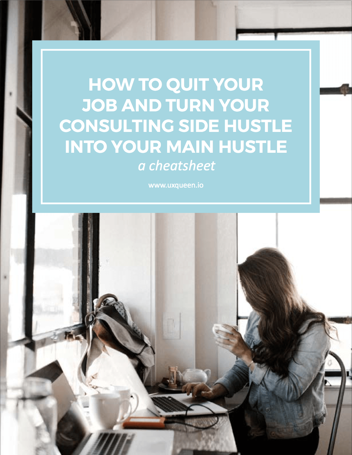 How TO Quit YOUR Job and Turn YOUR Side Hustle into YOUR Main Hustle