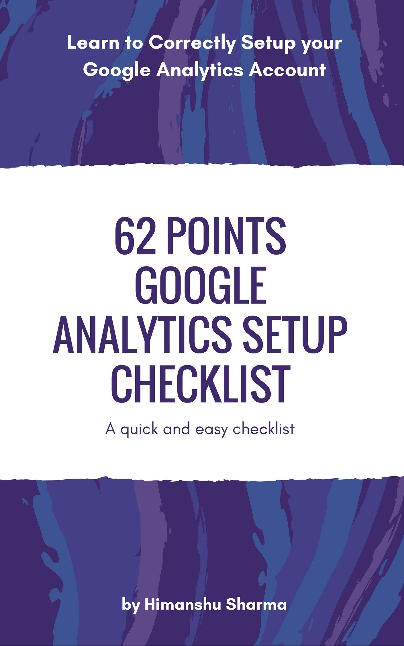 62 Points Google Analytics Setup Checklist