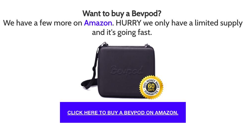 Buy Bevpod On Amazon