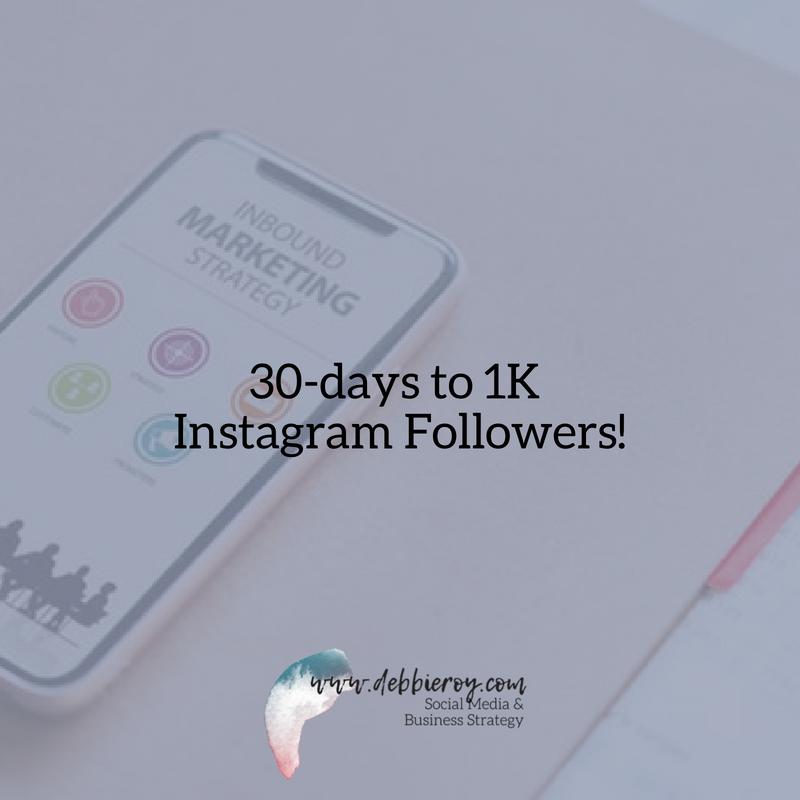 30-days to 1K Instagram Followers!