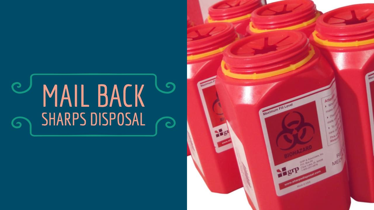 Mail Back Sharps Disposal