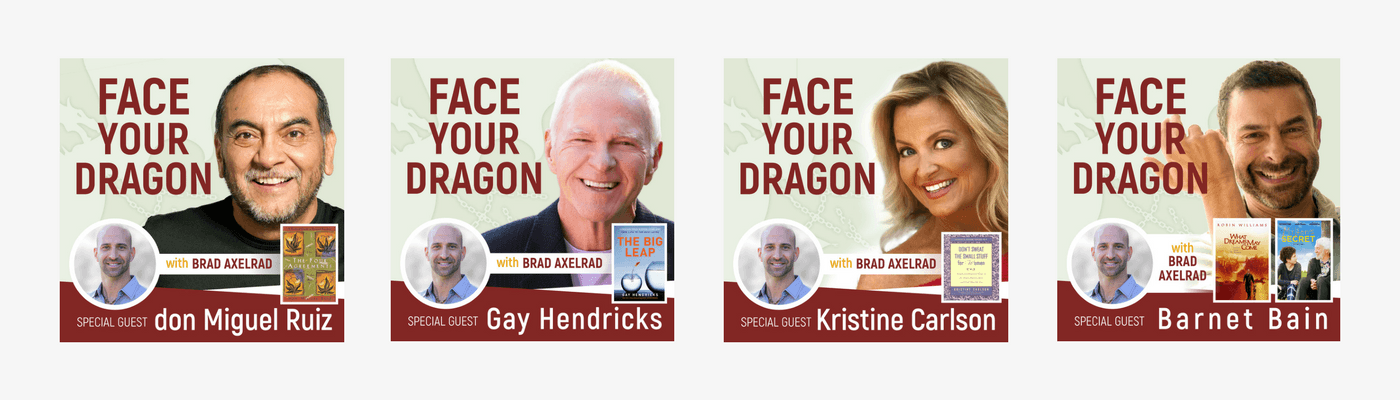 Face Your Dragon Podcast Guests
