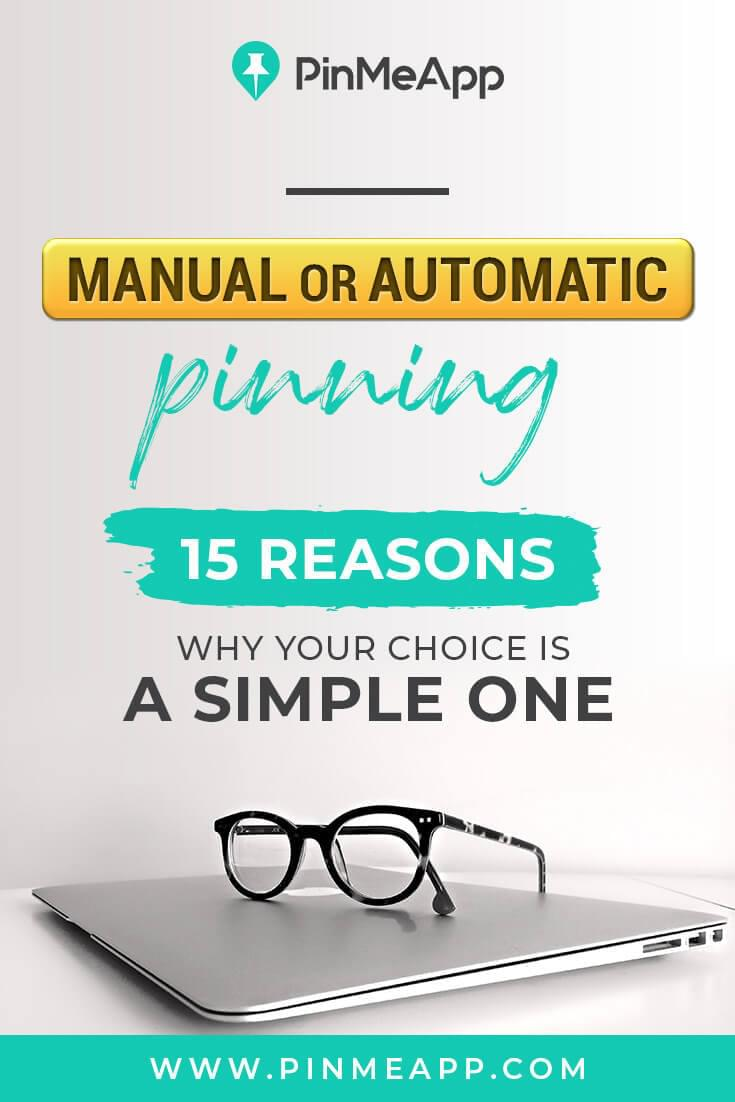 manual or automatic pinning 15 reasons why your choice is a simple one