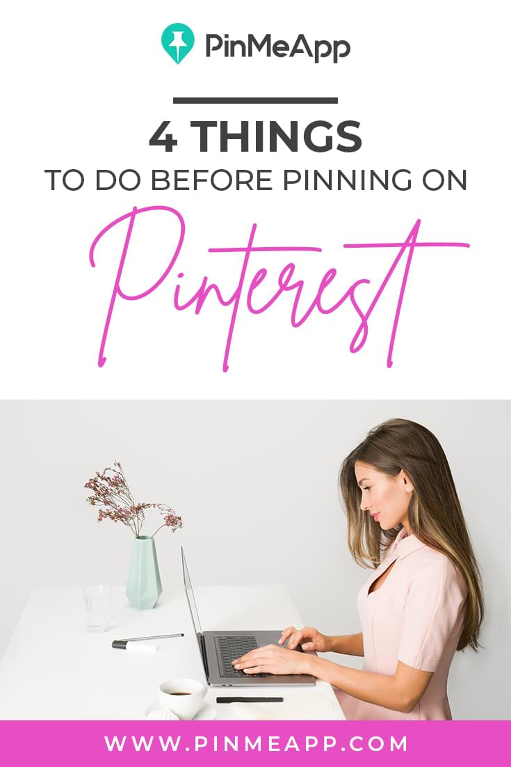 4 thigs to do before pinning on pinterest
