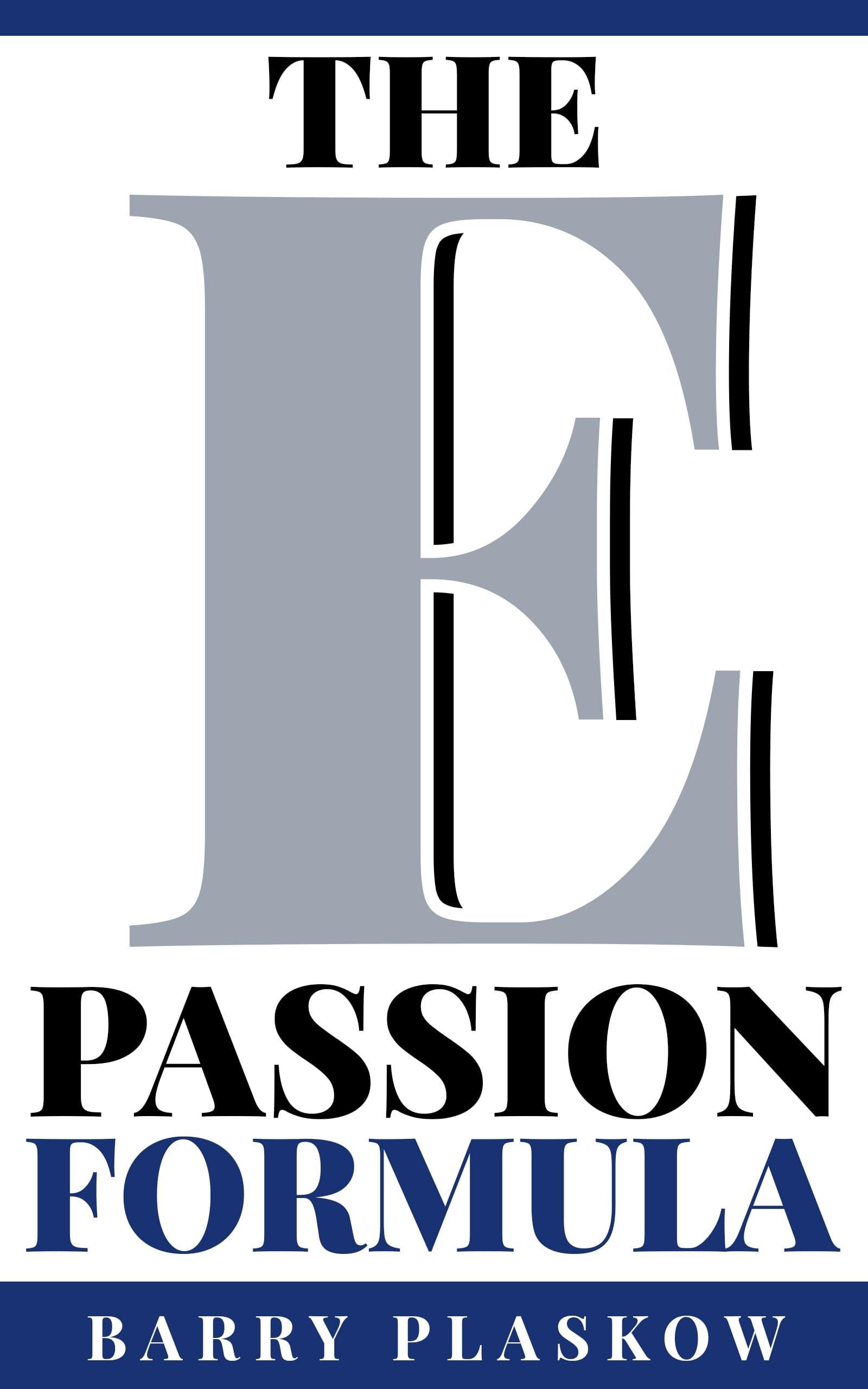 The E-passion Formula by Barry Plaskow