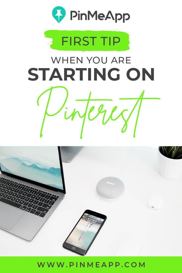 first tip when starting on pinterest