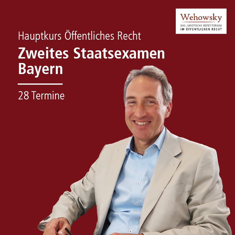 Hauptkurs Zweites Staatsexamen Öffentliches Recht Bayern