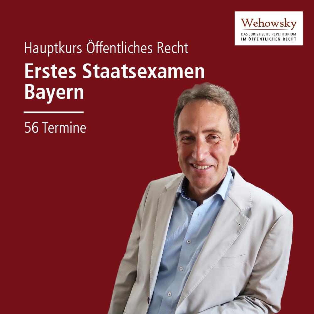 Hauptkurs Erstes Staatsexamen Öffentliches Recht Bayern
